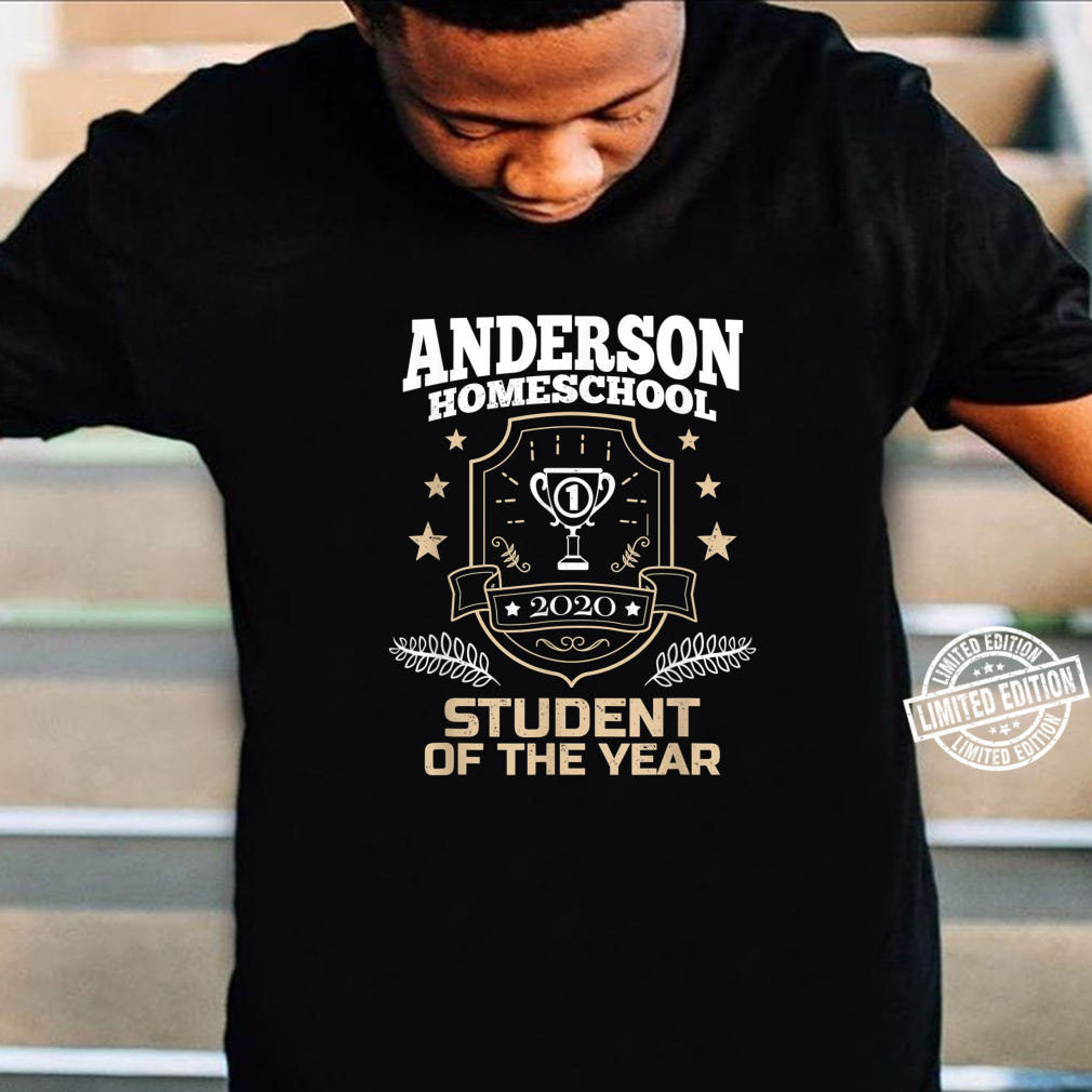Anderson Homeschool Student of the Year 2020 Shirt
