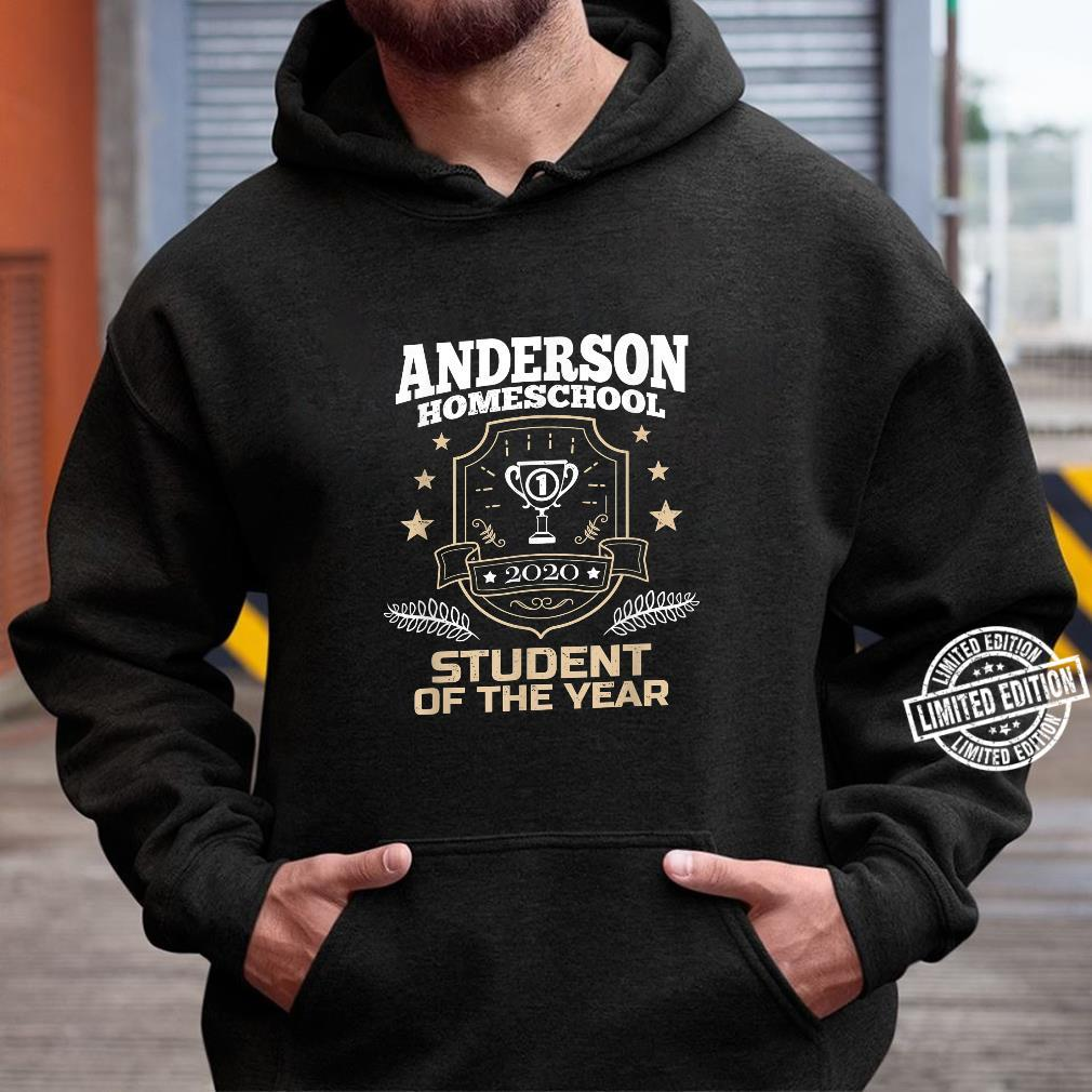 Anderson Homeschool Student of the Year 2020 Shirt hoodie