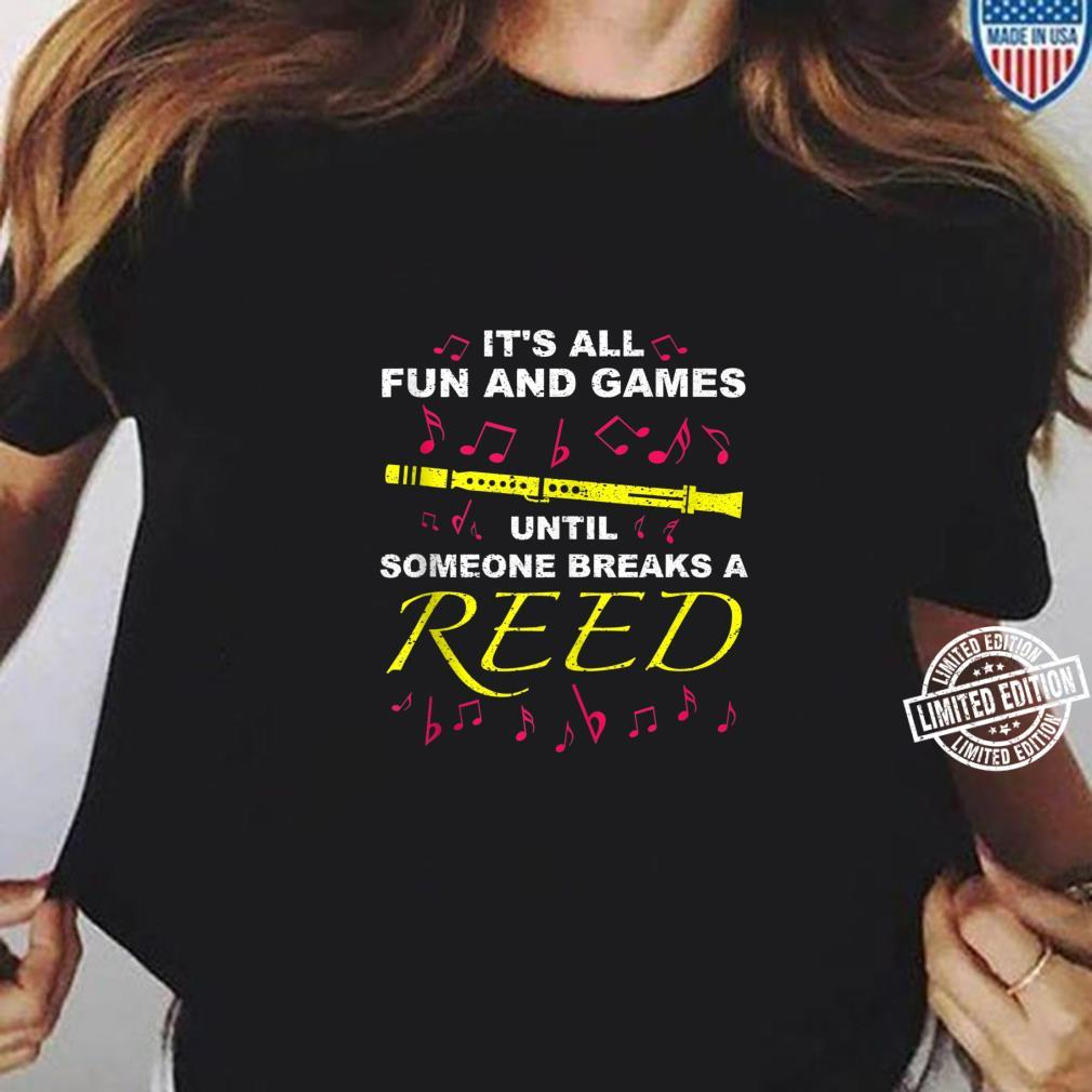 Cool Fun And Games Break A Reed Clarinet Player Shirt ladies tee