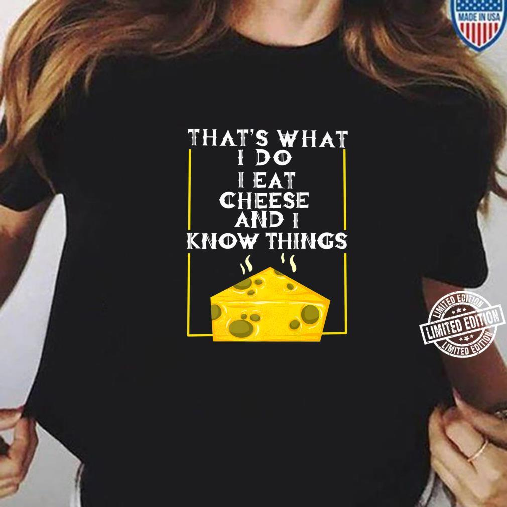 Cool I Eat Cheese And Know Things Culinary Chef Shirt ladies tee