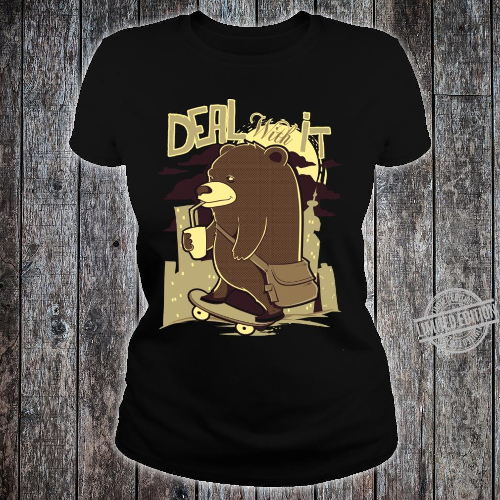 Deal With It Shirt ladies tee