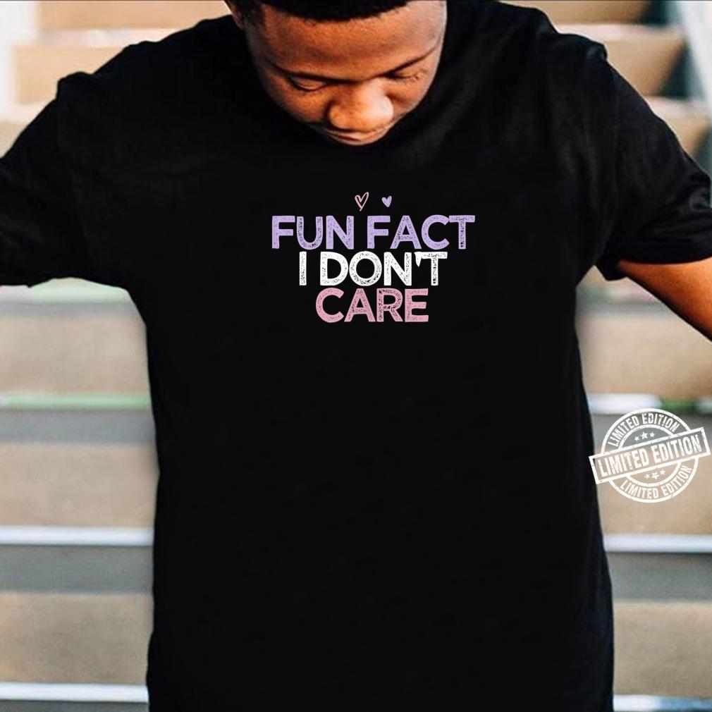 Fun Fact I Don't Care Girls Beach Vacation Summer Shirt