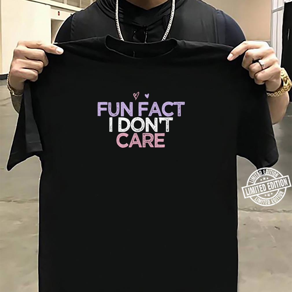 Fun Fact I Don't Care Girls Beach Vacation Summer Shirt sweater