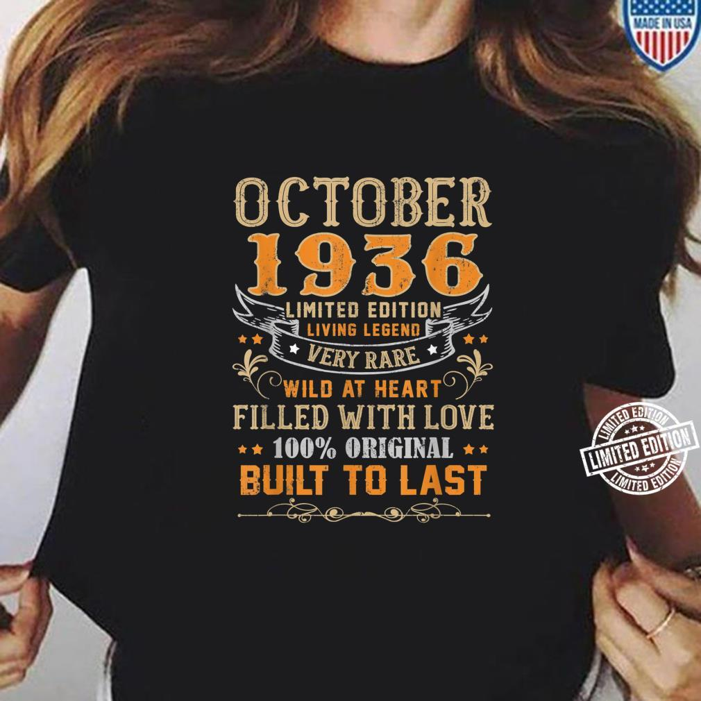 October 1936 Shirt 83 Yrs Old 83rd Bday For Him Her Shirt ladies tee