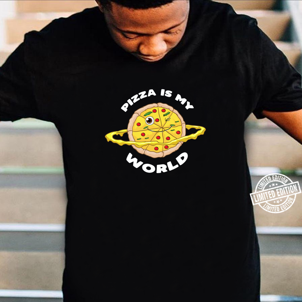 Pizza is my World Shirt Kinder Fast Food liebe Pizza Shirt