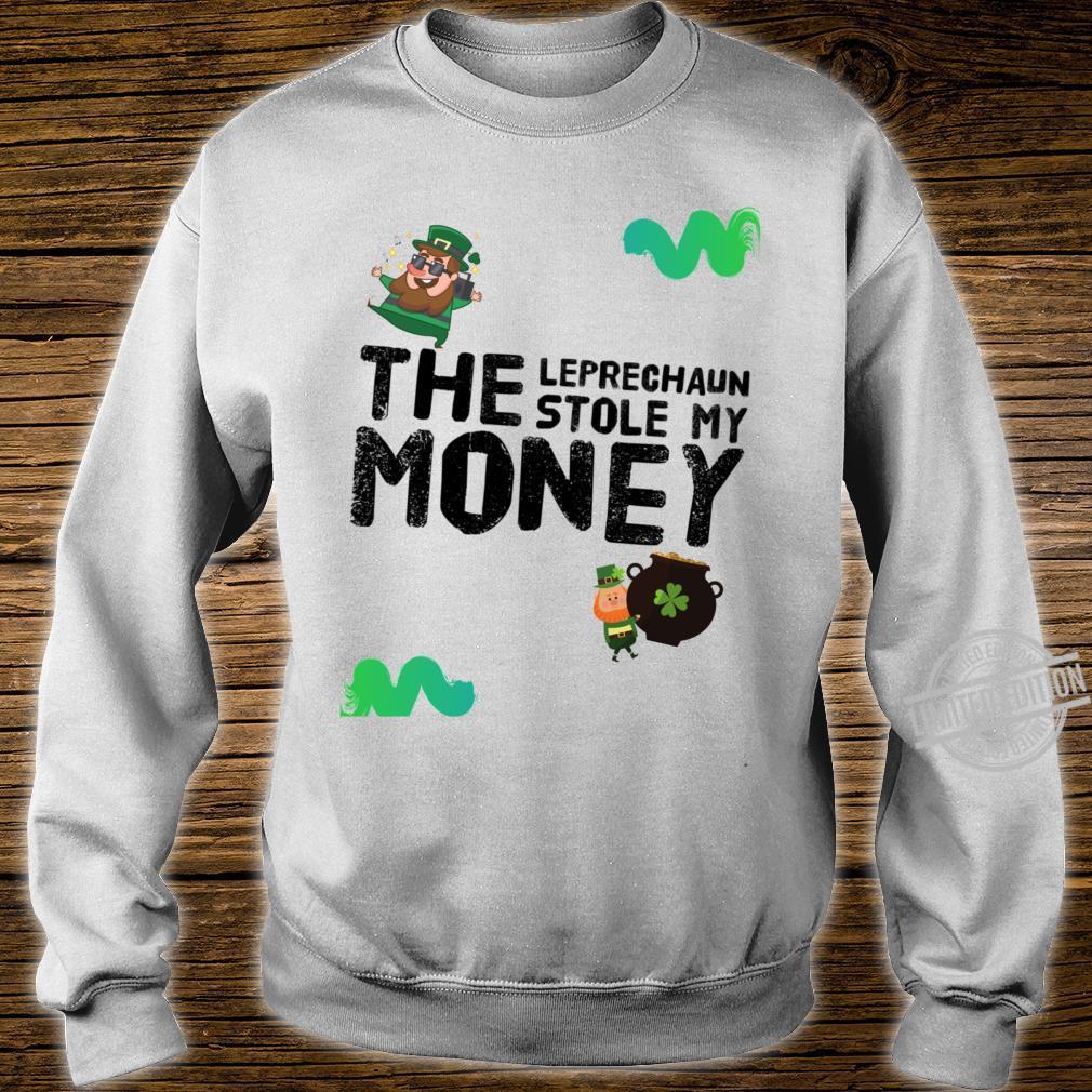 The Leprechaun Stole My Money Racerback Shirt sweater
